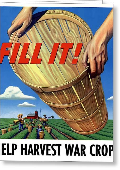 Help Harvest War Crops - Fill It Greeting Card