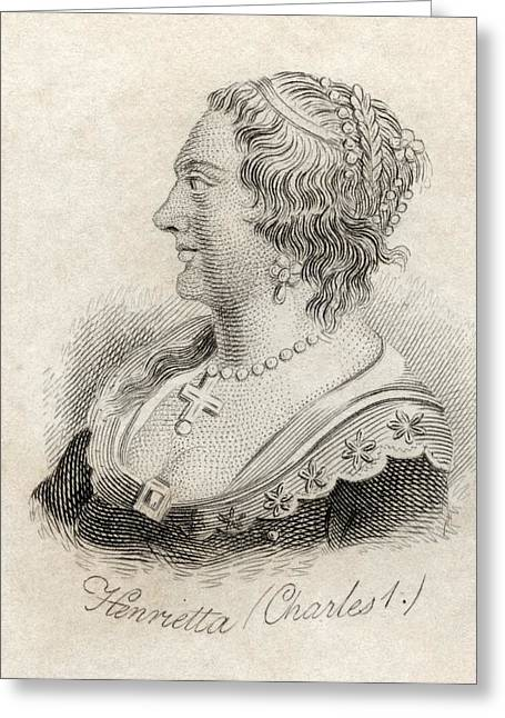 Henrietta Maria Of France 1609-1669 Greeting Card by Vintage Design Pics
