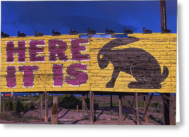 Here It Is Jack Rabbit Sign Greeting Card by Garry Gay