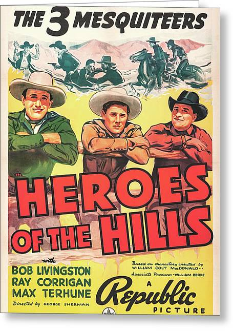 Heroes Of The Hills 1938 Greeting Card by Republic