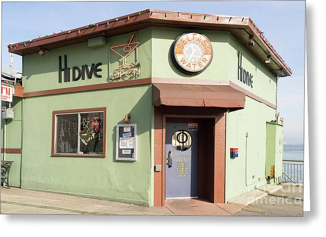 Hi Dive Bar And Restaurant At San Francisco Embarcadero Dsc5759 Greeting Card