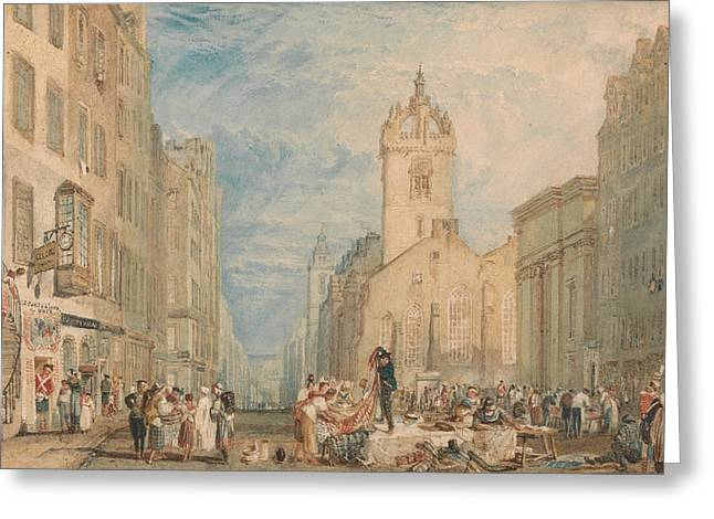High Street Edinburgh Greeting Card by Joseph Mallord William Turner