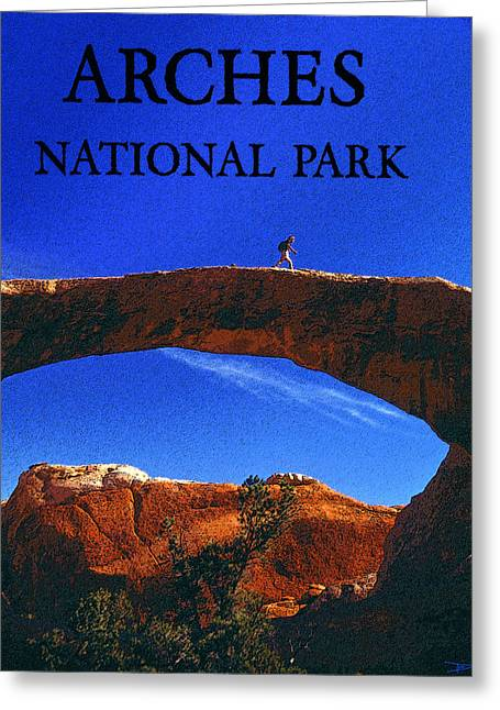 Hiking Arches Greeting Card by David Lee Thompson