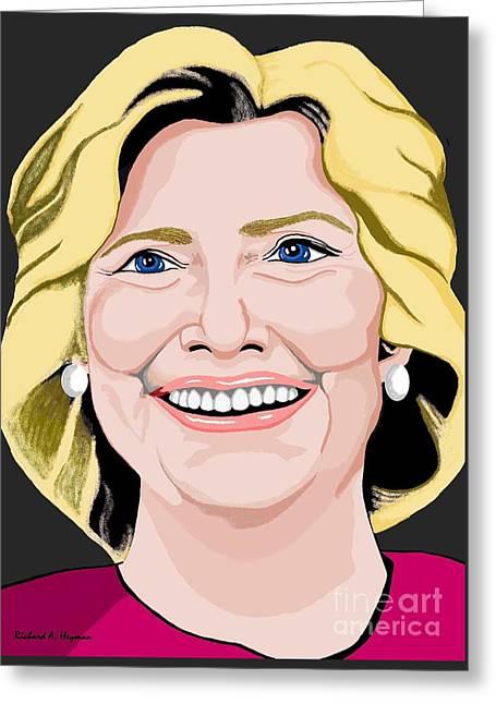 Hillary Clinton Greeting Card by Richard Heyman