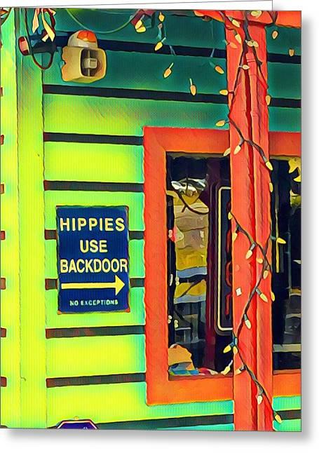Hippies Use Backdoor Greeting Card