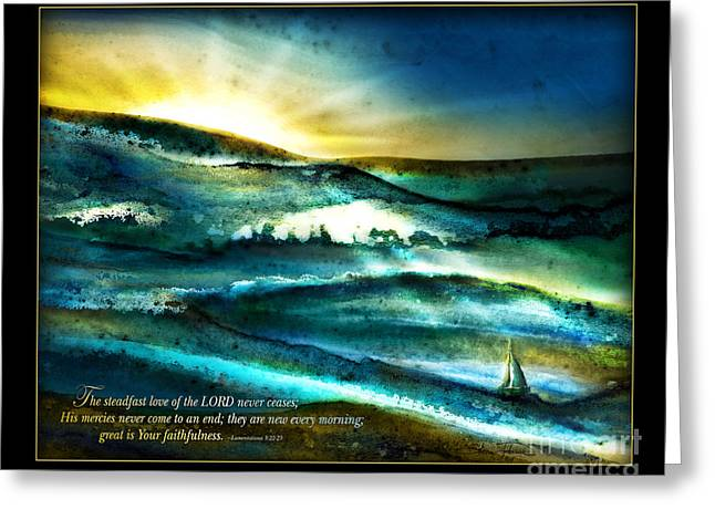 Greeting Card featuring the mixed media His Mercies Are New Every Morning -verse by Shevon Johnson