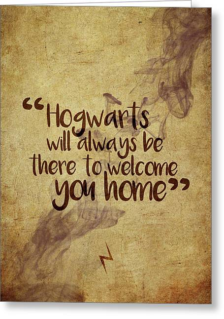 Hogwarts Is Home Greeting Card