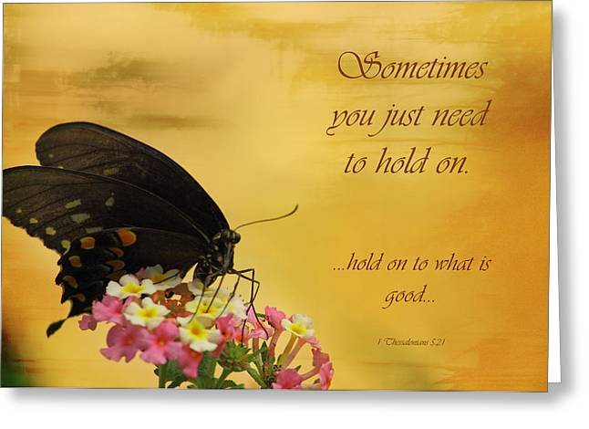Hold On Greeting Card by Karen Beasley