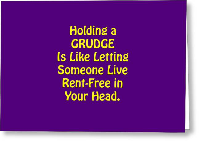 Holding A Grudge Is Like 5438.02 Greeting Card by M K  Miller
