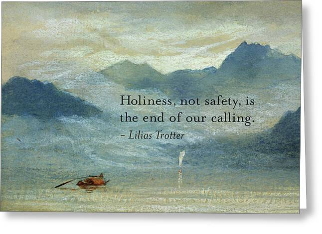 Holiness, Not Safety Greeting Card