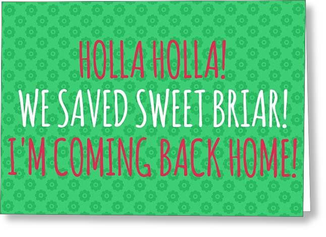 Holla Holla Greeting Card