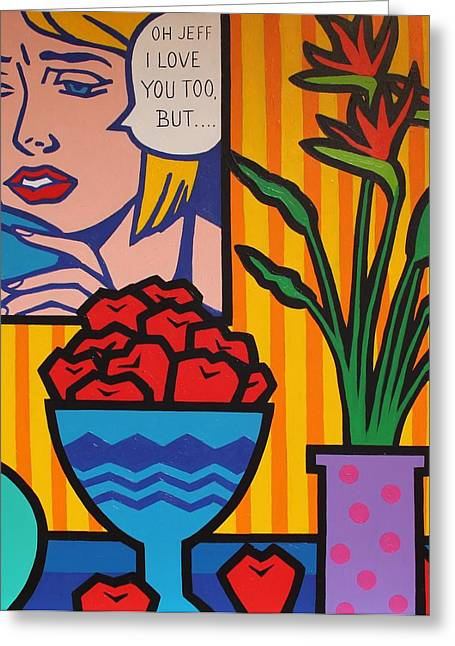 Homage To Lichtenstein And Wesselmann Greeting Card by John  Nolan