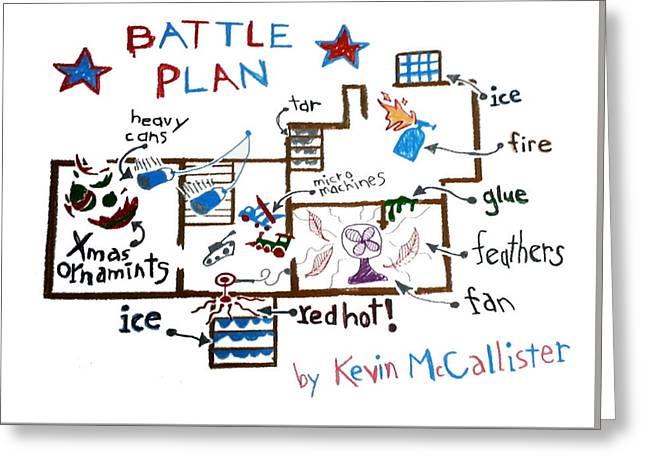 Home Alone Battle Plan Greeting Card by Paul Van Scott