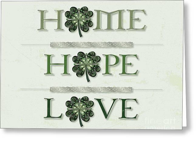 Home Hope Love Shamrock Greeting Card by Felecia Dennis