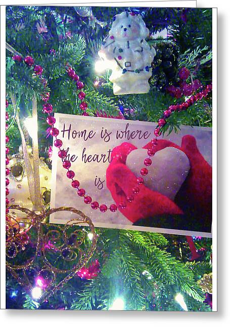 Home Is Where The Heart Is Greeting Card by Toni Hopper