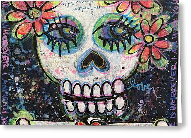 Home Is Wherever I Am With You An Abstract Skull Painting About Love Greeting Card by Laurie Maves ART