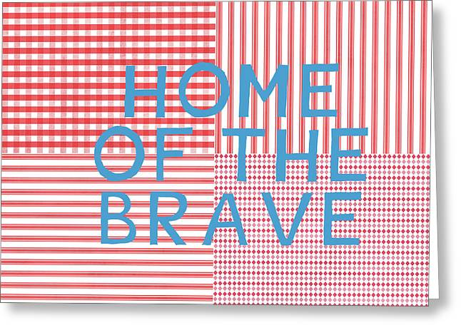 Home Of The Brave- Art By Linda Woods Greeting Card