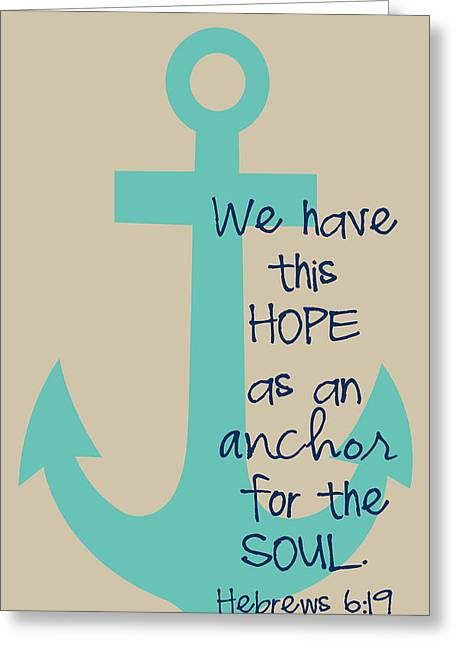 Bible Digital Greeting Cards - Hope is an Anchor Greeting Card by Nancy Ingersoll