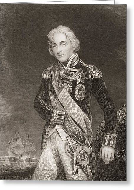 Horatio Nelson,lord Nelson,viscount Greeting Card by Vintage Design Pics