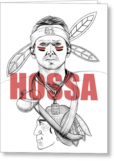 Hossa Greeting Card by Adam Campbell