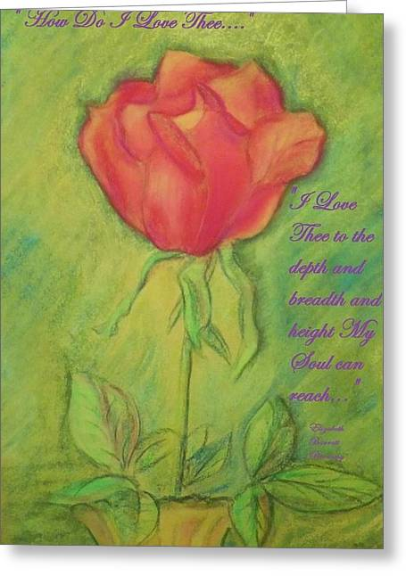 How Do I Love Thee ? Greeting Card