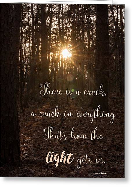 How The Light Gets In Greeting Card by Terry DeLuco