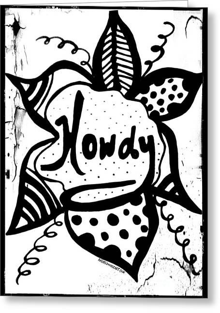Greeting Card featuring the drawing Howdy by Rachel Maynard