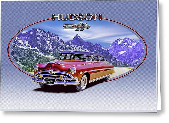 Hudson Hornet Travels The Tetons Greeting Card by Ed Dooley