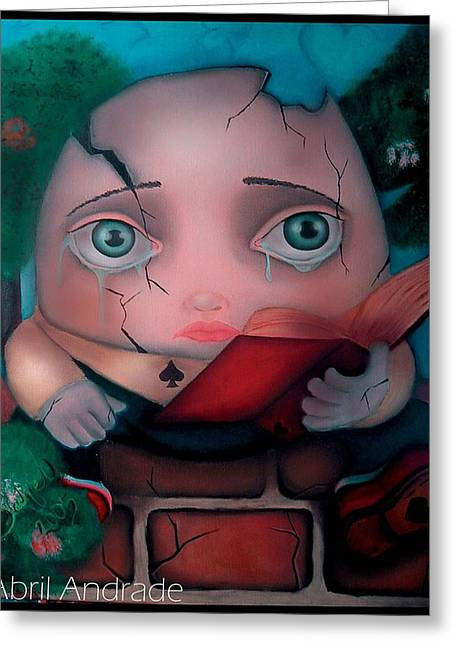 Humpty Dumpty Greeting Card by  Abril Andrade Griffith