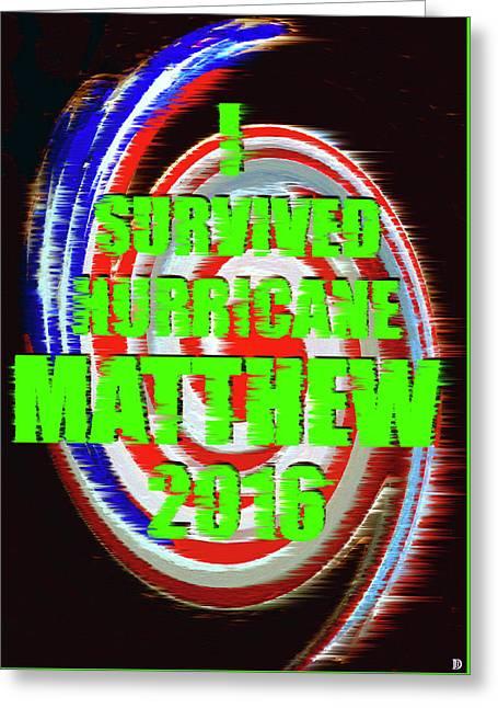Hurricane Matthew Survivor Greeting Card by David Lee Thompson