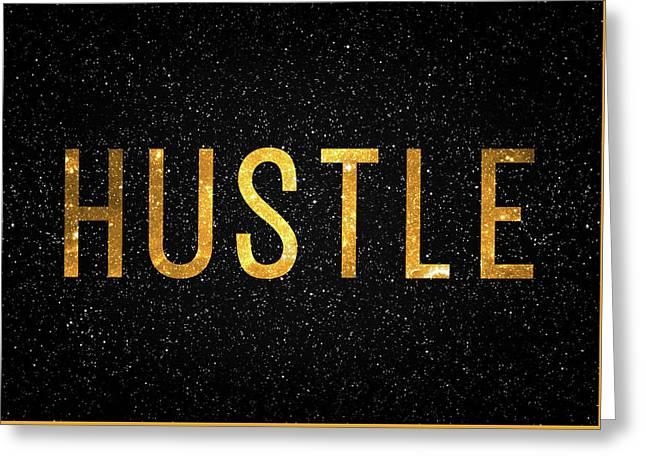 Hustle Greeting Card
