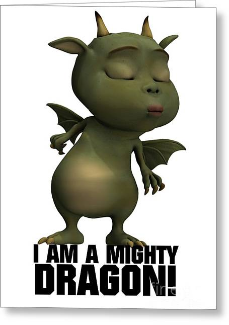 I Am A Mighty Dragon Greeting Card