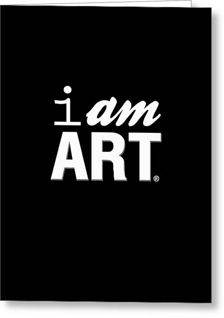 I Am Art- Shirt Greeting Card by Linda Woods