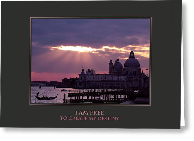 I Am Free To Create My Destiny Greeting Card by Donna Corless