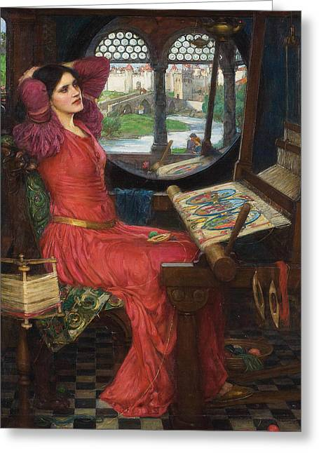 I Am Half Sick Of Shadows Said The Lady Of Shalott Greeting Card