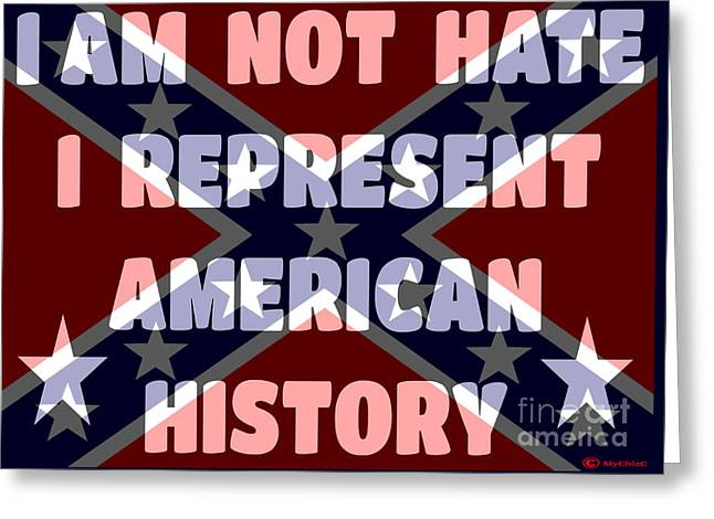 I Am Not Hate I Am American History Greeting Card by Art by MyChicC
