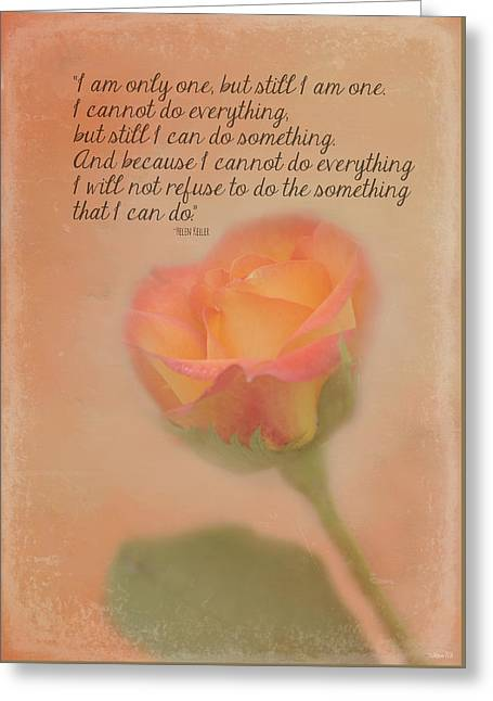 I Am Only One Greeting Card