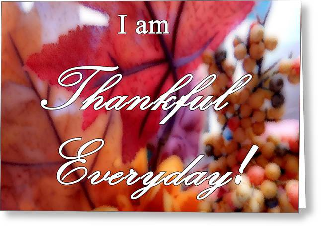 I Am Thankful # 6059 Greeting Card