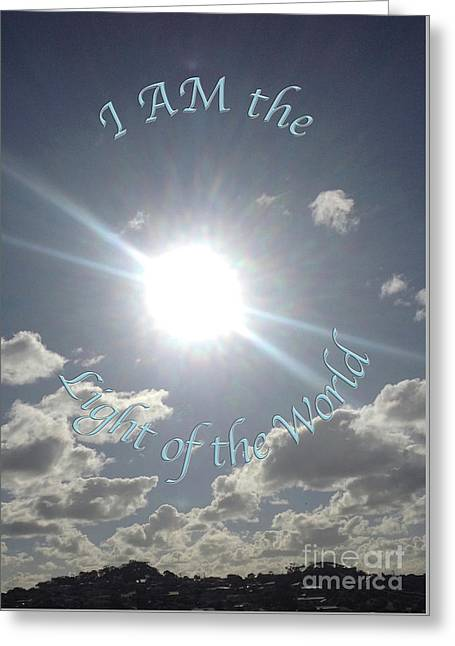 I Am The Light Of The World Greeting Card by Karen Moren