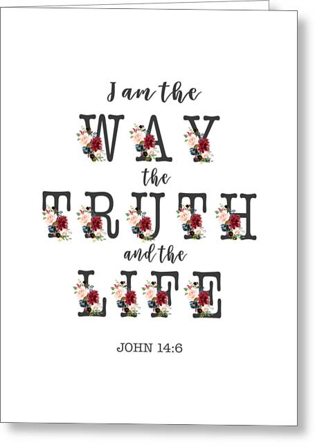 Greeting Card featuring the painting I Am The Way The Truth And The Life Typography by Georgeta Blanaru