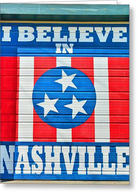I Believe In Nashville 2 Greeting Card