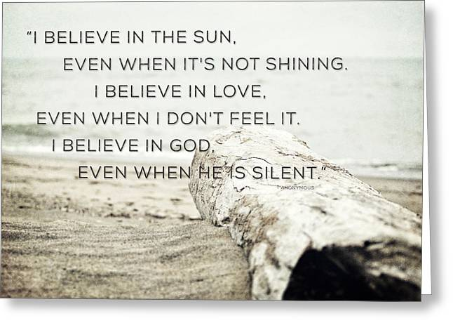 I Believe In The Sun Typography Print Greeting Card by Lisa Russo