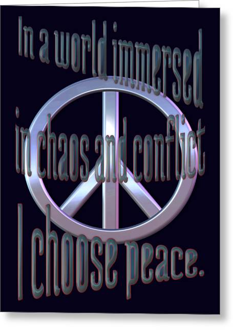 I Choose Peace Greeting Card