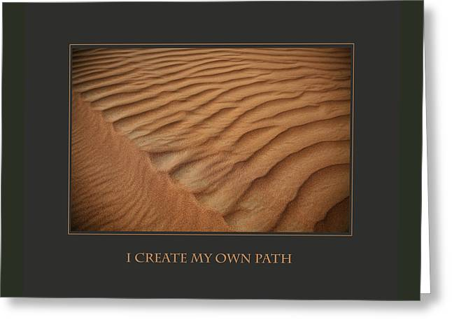 I Create My Own Path Greeting Card by Donna Corless