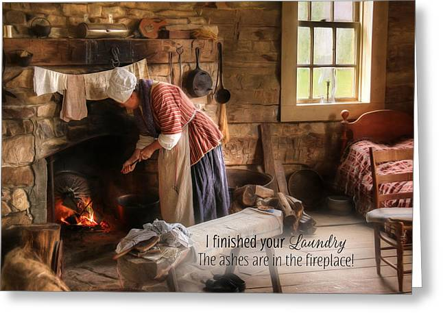 I Finished Your Laundry Greeting Card by Lori Deiter