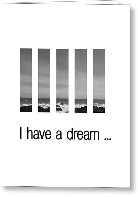 I Have A Dream ... Greeting Card by Andre Pillay