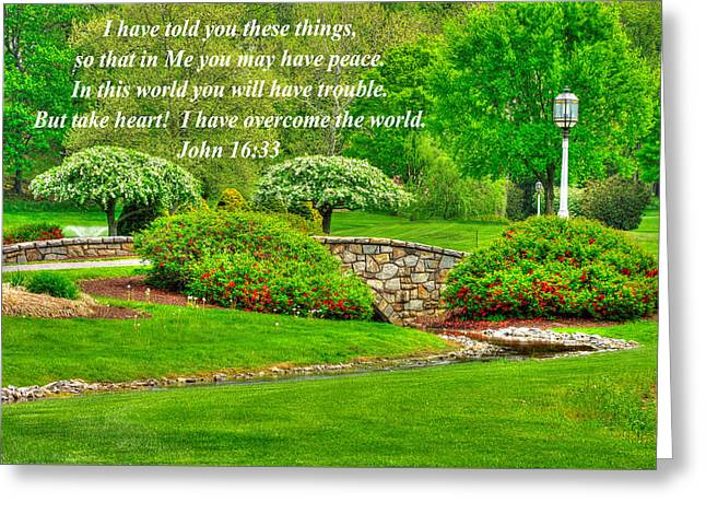 I Have Told You These Things So That In Me You May Have Peace - John 16.33 - Spring Lancaster County Greeting Card by Michael Mazaika