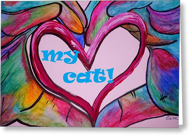I Heart My Cat Greeting Card by Eloise Schneider