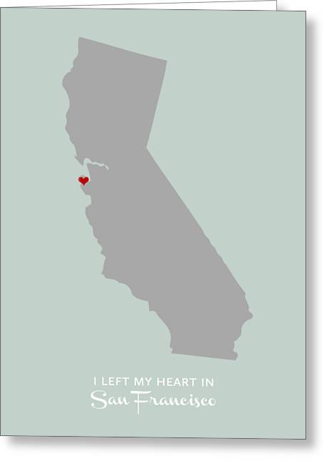 I Left My Heart In Sf Greeting Card