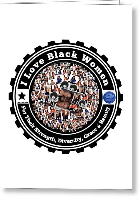 I Love Black Women Greeting Card